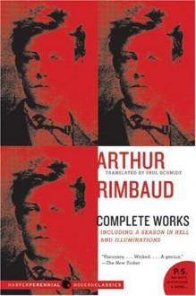 Complete Works - Arthur Rimbaud