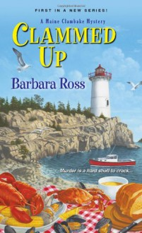 Clammed Up - Barbara Ross