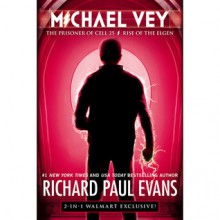 Michael Vey: The Prisoner of Cell 25 and Rise of the Elgen (Michael Vey, #1 and #2) - Richard Paul Evans