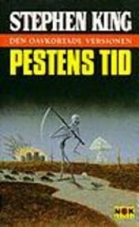 Pestens Tid, Den oavkortade versionen - Stephen King