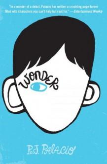 Wonder (Thorndike Press Large Print Literacy Bridge Series) - R.J. Palacio