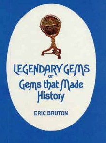 Legendary Gems, Or, Gems That Made History - Eric Burton