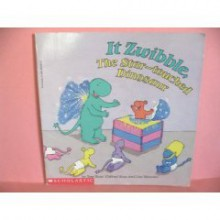 It Zwibble, the Star-Touched Dinosaur - Tom Ross, Clifford Ross