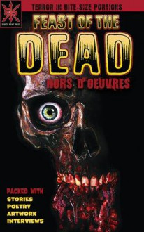 Feast of the Dead: Hors D'oeuvres - Greg McWhorter