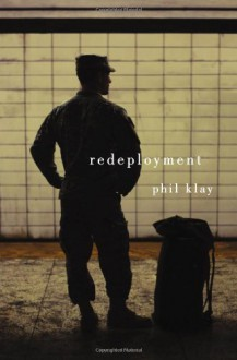 By Phil Klay Redeployment (First Edition) - Phil Klay