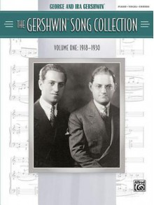 The Gershwin Song Collection Volume One (1918-1930) Piano Vocal Chords Book - George Gershwin, Ira Gershwin