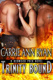 Trinity Bound - Carrie Ann Ryan