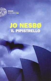 Il pipistrello - Jo Nesbo