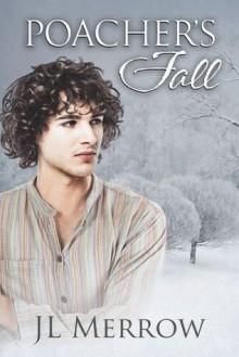 Poacher's Fall - J.L. Merrow