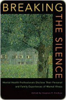 Breaking the Silence - Stephen Hinshaw