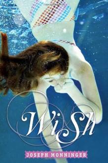 Wish - Joseph Monninger