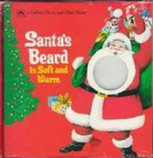 Santa's Beard Is Soft and Warm (Touch-and-Feel) - Bob Ottum