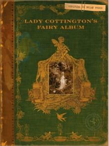 Lady Cottington's Fairy Album - Brian Froud