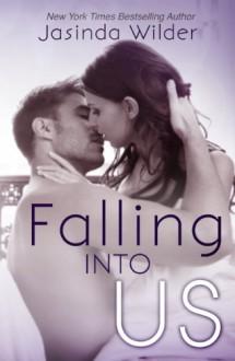 Falling Into Us - Jasinda Wilder