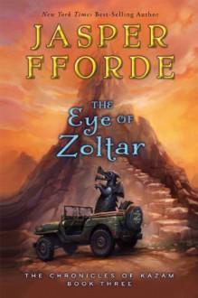 The Eye of Zoltar - Jasper Fforde