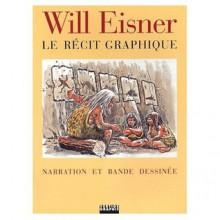 Le Récit Graphique - Will Eisner