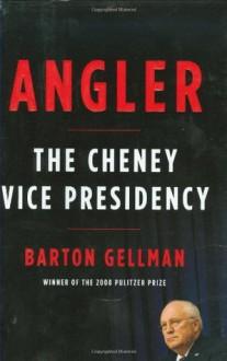 Angler - Barton Gellman