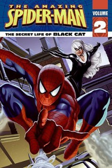 Spider-Man: The Secret Life of Black Cat - Michael Teitelbaum, John Sazaklis