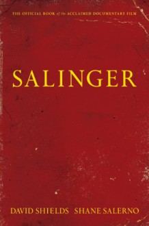 Salinger - David Shields, Shane Salerno