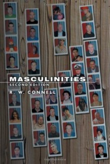Masculinities - Raewyn W. Connell