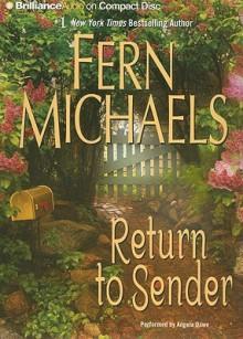 Return to Sender - Fern Michaels, Angela Dawe