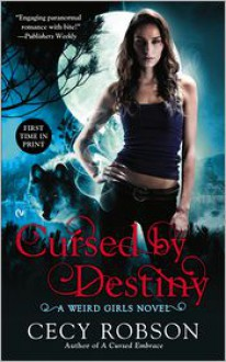 Cursed By Destiny - Cecy Robson