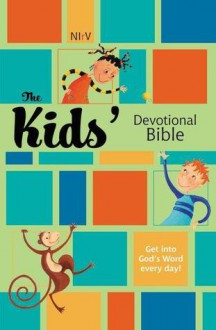 Holy Bible: Kids' Devotional Bible, NIrV - Anonymous