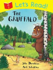 Let's Read! The Gruffalo - Julia Donaldson
