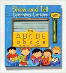 Show-And-Tell Learning Letters - Kristine Lombardi, Viviana Garofoli