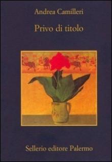 Privo di titolo - Andrea Camilleri