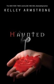 Haunted - Kelley Armstrong
