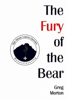 The Fury of the Bear - Greg Morton