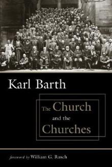 The Church and the Churches - Karl Barth