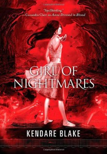 Girl of Nightmares - Kendare Blake