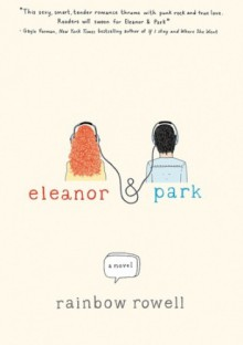 Eleanor and Park - Rainbow Rowell