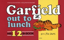 Garfield Out to Lunch - Jim Davis