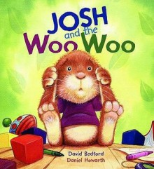Josh and the Woo Woo. - David Bedford, Daniel Howarth