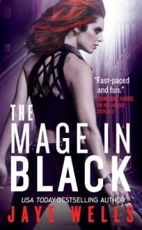 The Mage in Black (Sabina Kane) - Jaye Wells