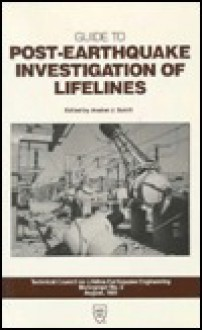 Guide to Post-Earthquake Investigation of Lifelines - American Society of Civil Engineers