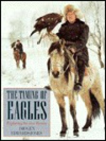 The Taming of Eagles: Exploring the New Russia - Imogen Edwards-Jones