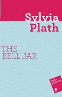 esthers decent into schizophrenia in the bell jar a novel by sylvia plath