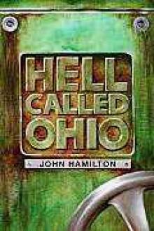Hell Called Ohio - John M. Hamilton