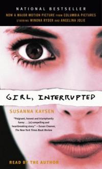 Girl Interrupted - Susanna Kaysen