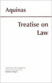 Treatise on Law - Thomas Aquinas, Stanley Parry