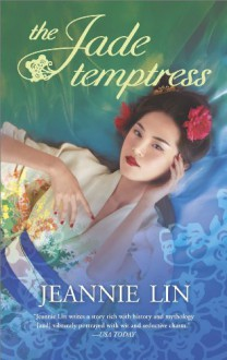 The Jade Temptress - Jeannie Lin