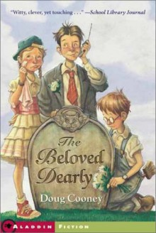 The Beloved Dearly - Doug Cooney, Tony DiTerlizzi