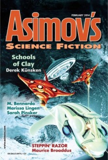 Asimov's Science Fiction Magazine, February 2014, Volume 38, No. 2 - Sheila Williams, Derek Kunsken, Jason K. Chapman, Maurice Broaddus, Maggie Shen King, M. Bennardo, Sarah Pinsker, Marissa Lingen