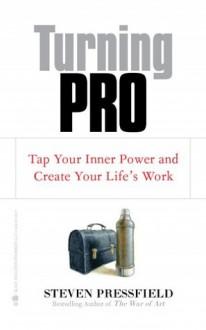 Turning Pro - Steven Pressfield