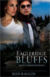 Eagleridge Bluffs - Rod Raglin