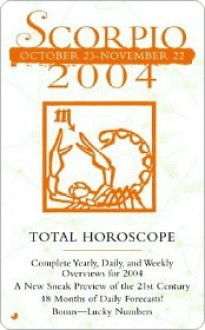 Scorpio October 23- November 22 2004 Total Horoscope - Jove Books Staff